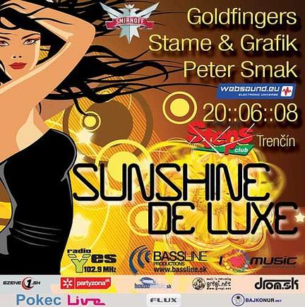 Sunshine De Luxe @ 20.06.2008