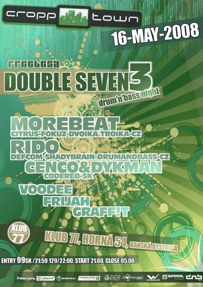 Double Seven 3 - 16.05.2008