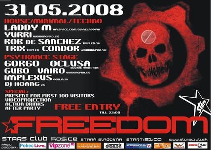 Freedom 31.05.2008 @ Stars club, Košice