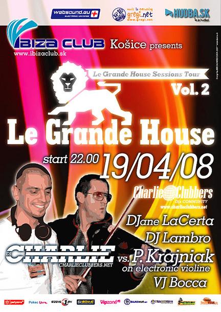 Le Grande House 19.04.2008 @ Ibiza club