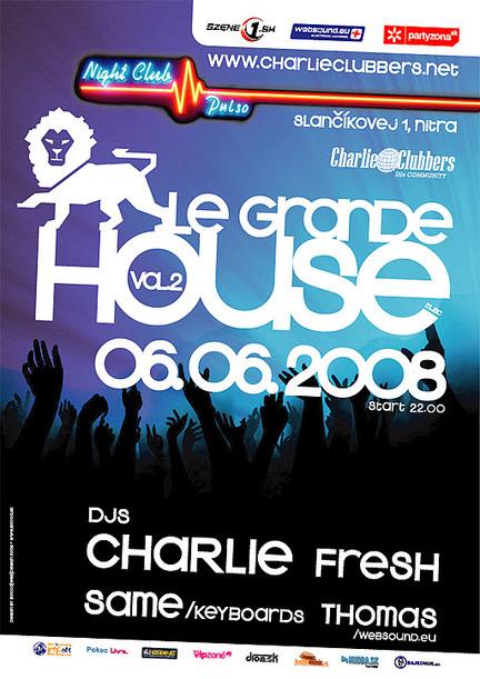 Le Grande House vol.2 @ 06.06.2008