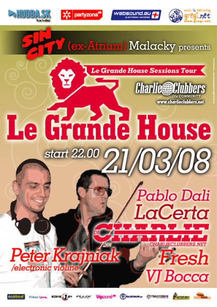 Le Grande House 21.03.2008