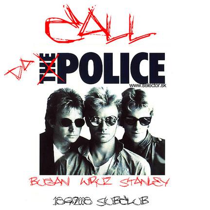 Call Da Police @ 18.09.2008