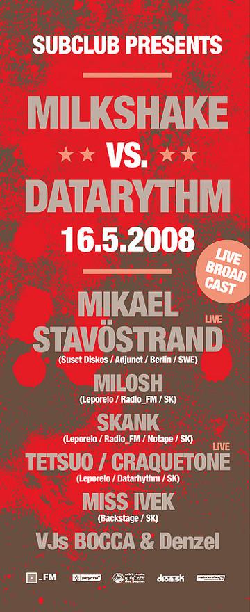 MilkShake vs. Datarhythm @ 16.05.2008, Subclub