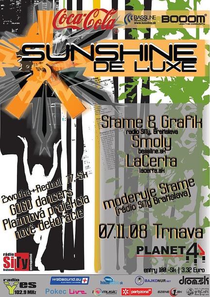 Sunshine Deluxe @ 08.11.2008