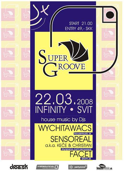 Supergroove 22.03.2008 @ Infinity