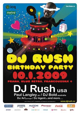 Dj Rush birthday party