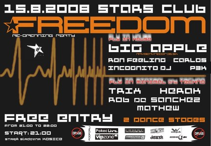 FREEDOM@Stars Club Re-openning party  15.8.2008