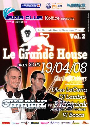 Le Grande House vol.II @ Ibiza Club, Košice