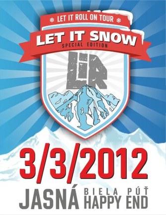 LET IT SNOW* LIR on tour