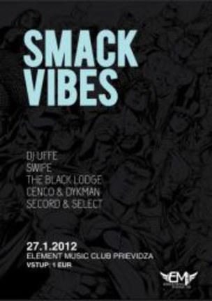 Smack Vibes vol.25