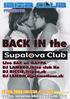 BACK IN the Supalova club