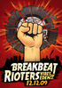 Breakbeat Rioters v Prahe