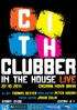 Clubber In The House (Live)