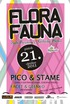 Flora Fauna presents DJs Pico & Stame