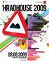 Hradhouse 2009