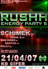 RUSHH ENERGY PARTY 5