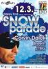 Snow parade