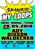 Spank My Loops