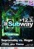 Subway - Techno vs. Schranz