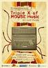 Triple X of House music